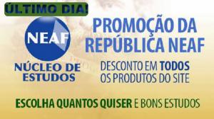 último dia promoção república - Neaf