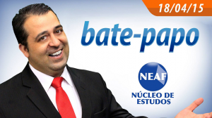 bate papo - 18-04 - Neaf