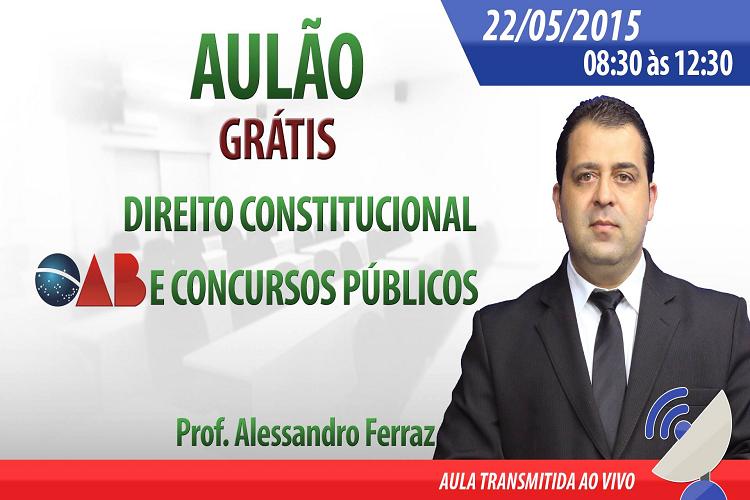 Aulão direito constitucional gratis - Neaf