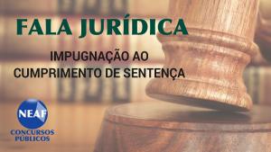 fala jurídica - impugnação de sentença - Neaf