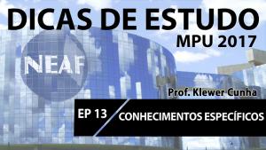 Dicas de estudo MPU - conhecimentos Específicos - Neaf