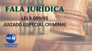 fala jurídica - juizado especial criminal - Neaf