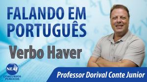 falando em português - verbo haver - Neaf