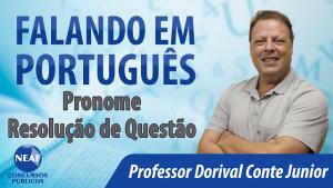 Falando em português - pronome - blog Neaf