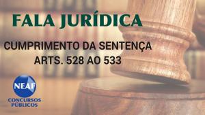 fala jurídica - cumprimento da sentença 3 - blog Neaf