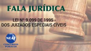 Fala Jurídica - juizados especiais cíveis - blog Neaf