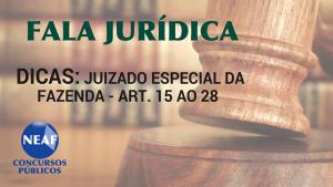 fala jurídica - dicas juizado especial da fazenda - blog Neaf