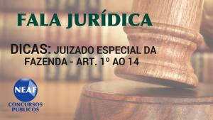 fala jurídica - juizado especial da fazenda - blog Near