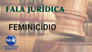 fala jurídica feminicidio